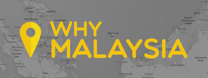 why_malaysia